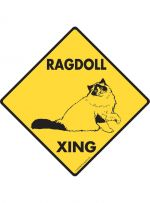 Ragdoll Cat Crossing Sign